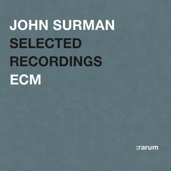 John Surman - Selected Recordings
