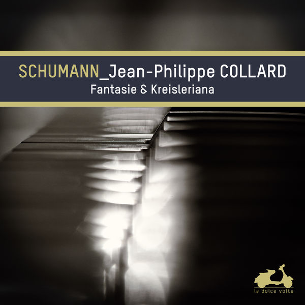 Jean-Philippe Collard - Schumann: Fantasie & Kreisleriana