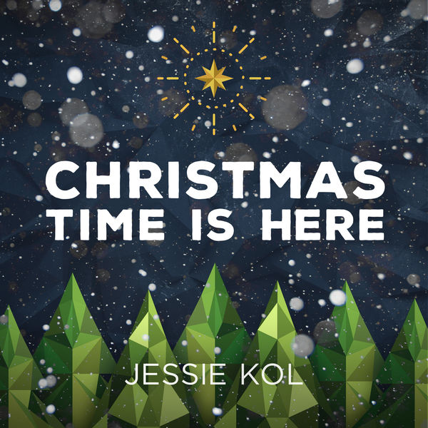 Jessie Kol - Christmas Time Is Here