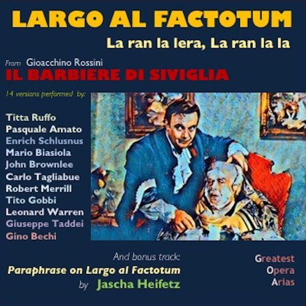 AA VV - Largo al Factotum (15 versions performed by:)