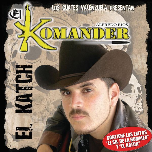 El Komander - El Katch