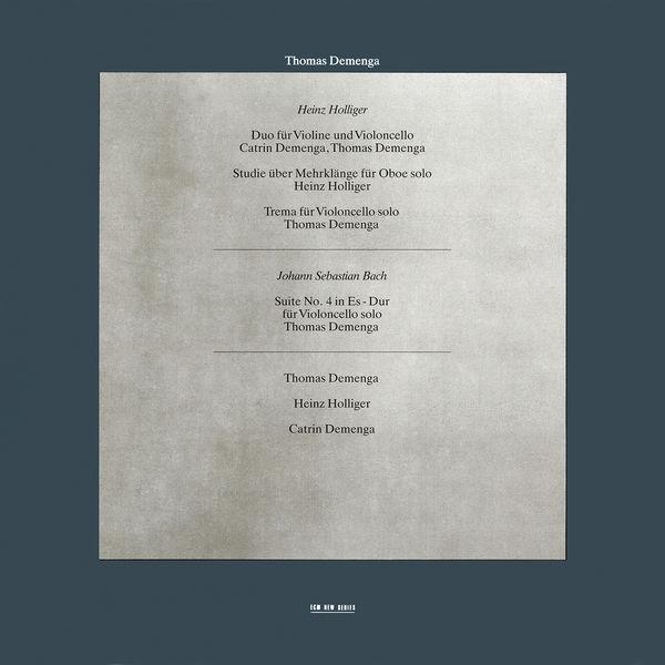 Thomas Demenga - Heinz Holliger / J.S. Bach