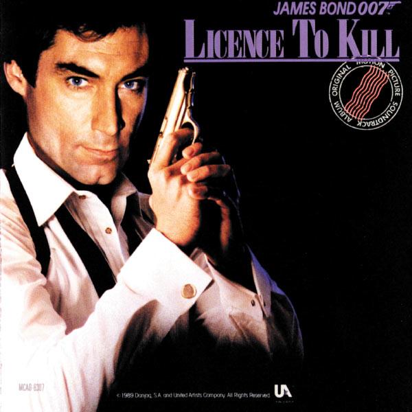 Michael Kamen - Licence To Kill (James Bond 007 Original Motion Picture Soundtrack)