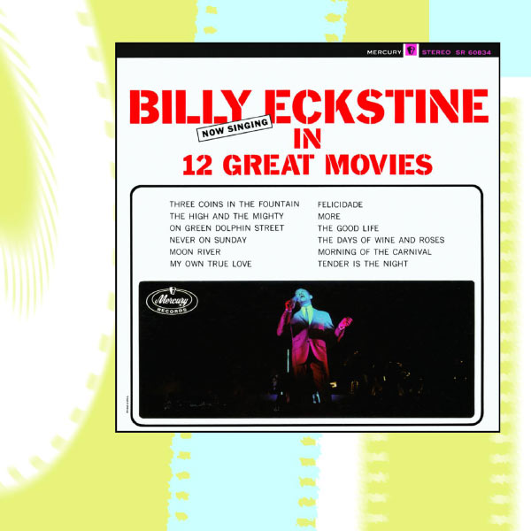 Billy Eckstine - Now Singing in 12 Great Movies