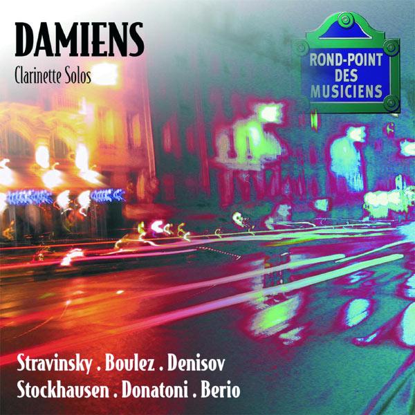 Alain Damiens|Stravinsky-Boulez-Denisov-Stockhausen-Donatoni-Berio-Recital de clarinette