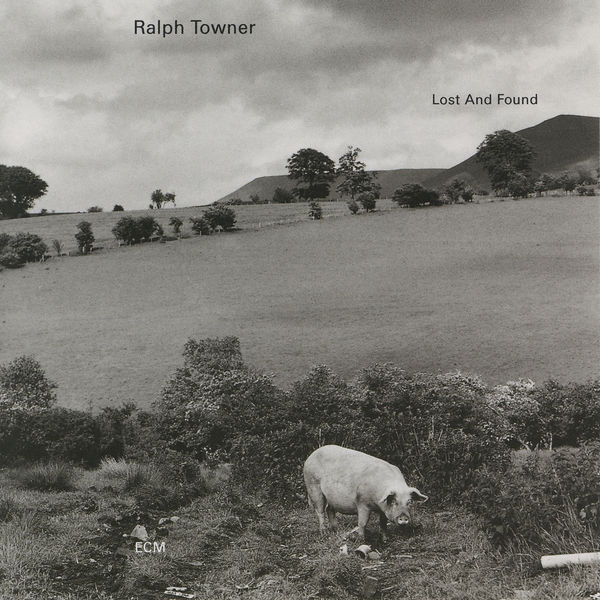 Ralph Towner - Lost And Found