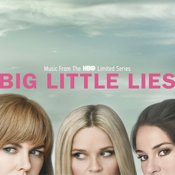 Various Interprets - Big Little Lies - Music From The HBO Limited Series