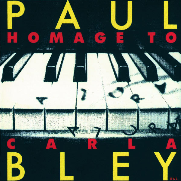 Paul Bley - Hommage To Carla