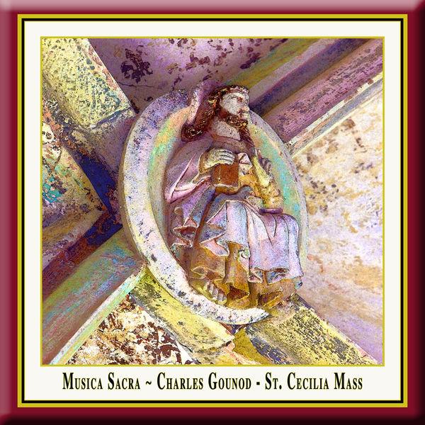 Charles Gounod - Charles Gounod: Messe solennelle de Saint-Cécile / St. Cecilia Mass / Cäcilien-Messe