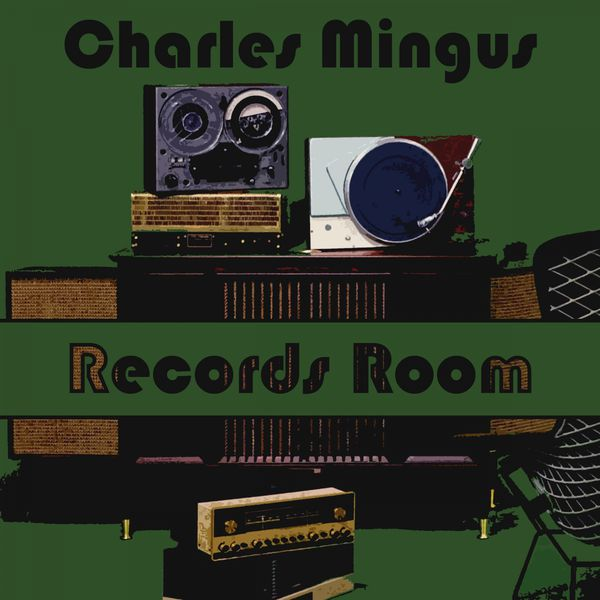 Charles Mingus - Records Room