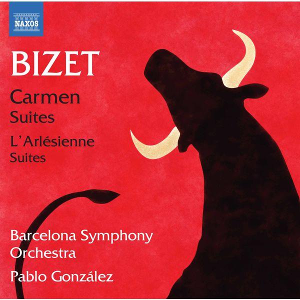 Pablo Gonzalez - Bizet: Carmen & L'arlésienne Suites