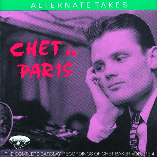 Chet Baker - Chet In Paris, Vol 4