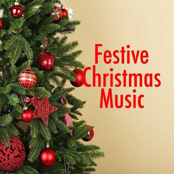 Streaming Christmas Music.Album Festive Christmas Music Various Artists Qobuz