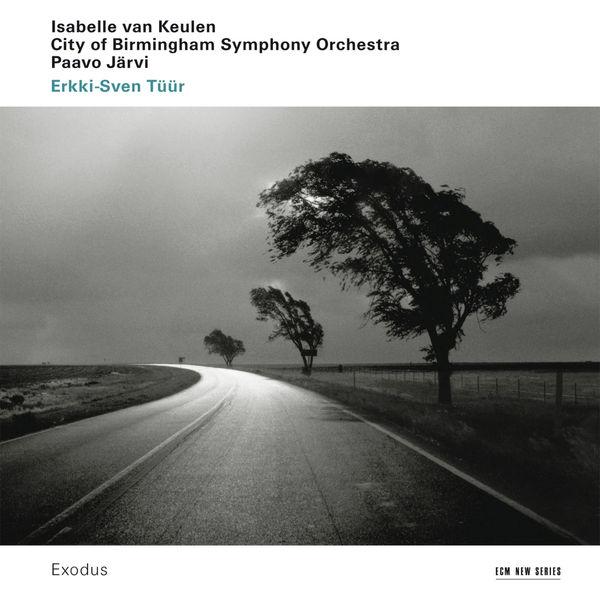 Isabelle van Keulen - Tüür: Exodus