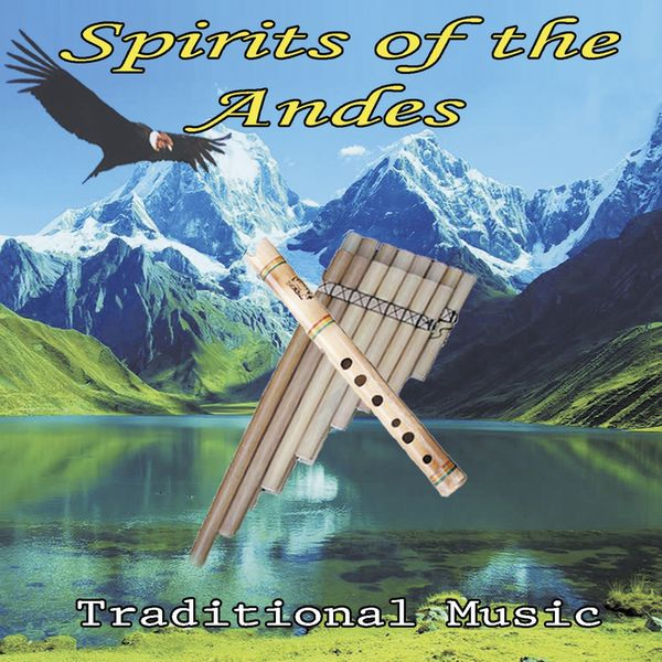 Wayra - Spirits of the Andes (Traditional Music)