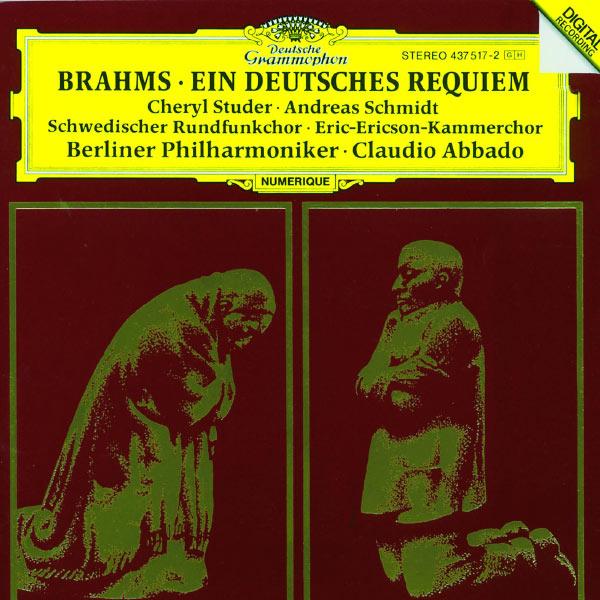 Cheryl Studer - Brahms: Ein Deutsches Requiem Op.45