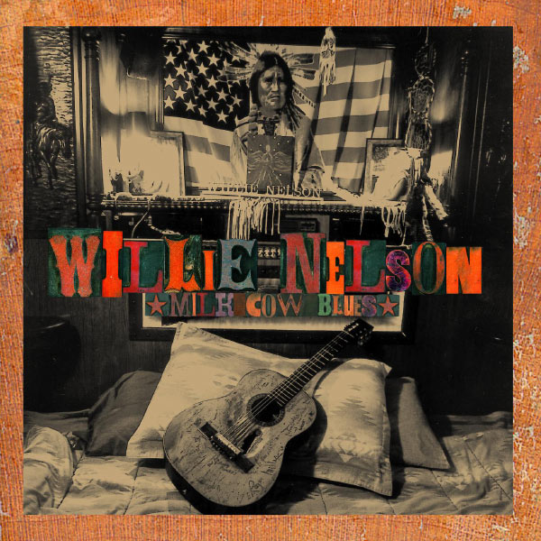 Willie Nelson - Milk Cow Blues