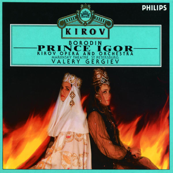 Valery Gergiev - Borodin : Prince Igor