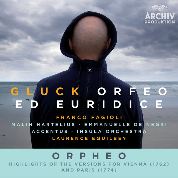 Franco Fagioli - Gluck: Orfeo ed Euridice / Orpheo - Highlights Of The Versions For Vienna (1762) And Paris (1774)