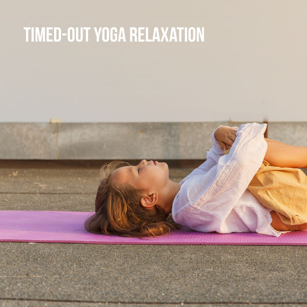 Meditation Awareness - Timed-Out Yoga Relaxation