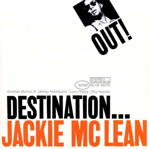 Jackie McLean - Destination...Out!