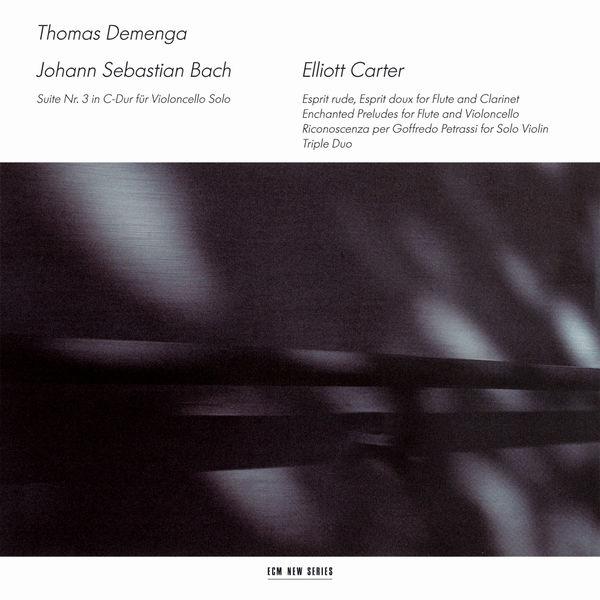 Thomas Demenga - J.S. Bach / Elliott Carter