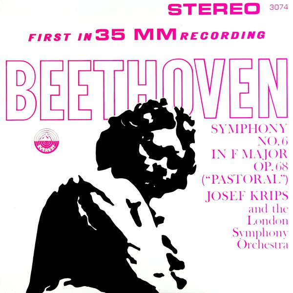 """London Symphony Orchestra - Beethoven: Symphony No. 6 in F Major, Op. 68 """"Pastoral"""" (Transferred from the Original Everest Records Master Tapes)"""