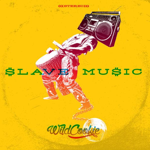 Wildcookie - Slave Music