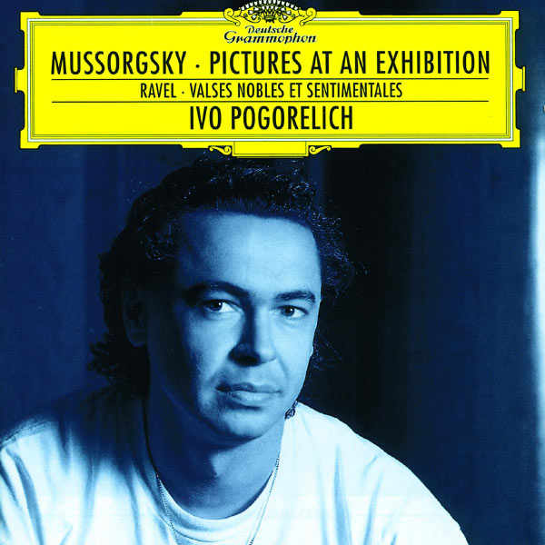 Ivo Pogorelich - Mussorgsky : Pictures at an Exhibition - Ravel : Valses