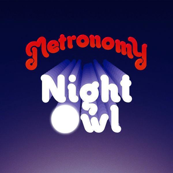 Metronomy - Night Owl (Remixes)