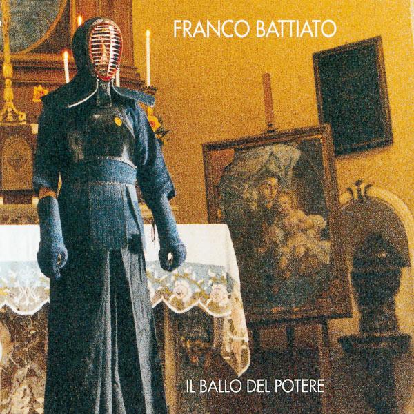 Franco Battiato - Il Ballo Del Potere