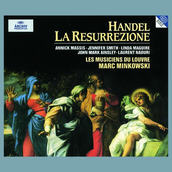 Les Musiciens du Louvre - Handel: La Resurrezione