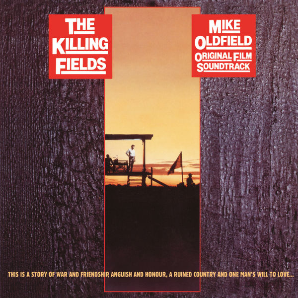 Mike Oldfield - The Killing Fields (Original Motion Picture Soundtrack)