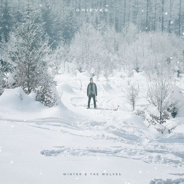 Grieves - Winter & The Wolves [Deluxe Version]