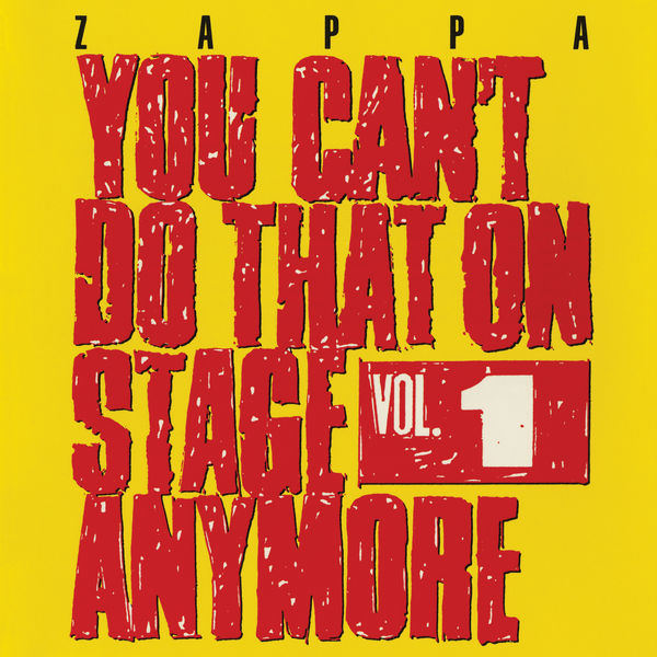 Frank Zappa - You Can't Do That On Stage Anymore, Vol. 1