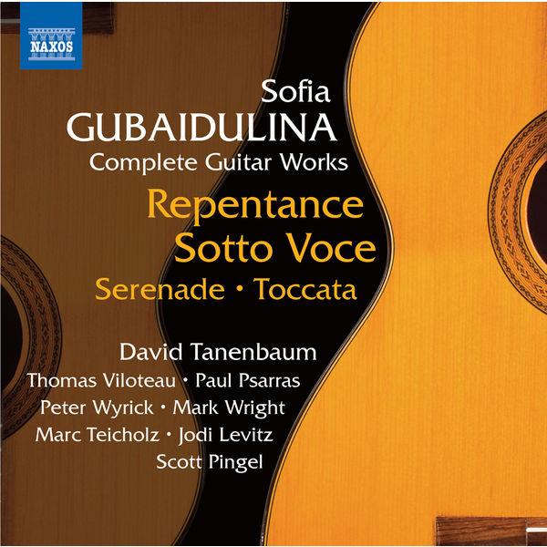 David Tanenbaum - Gubaidulina: Complete Guitar Works