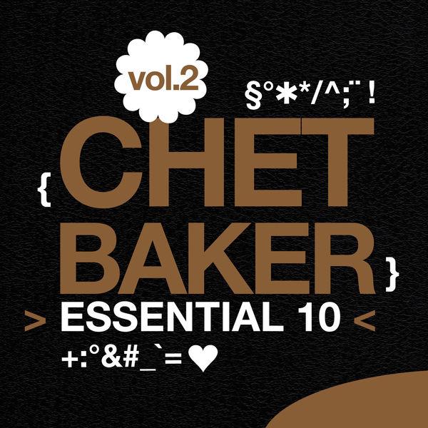 Chet Baker - Chet Baker: Essential 10, Vol. 2