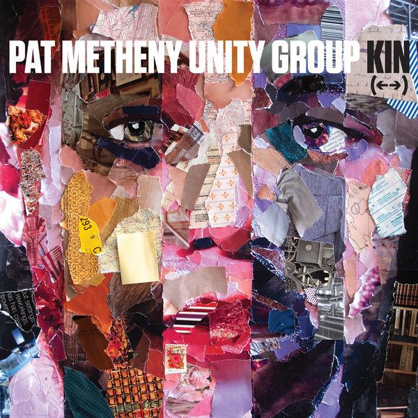 Pat Metheny - Kin (<-->) (Édition Studio Masters)
