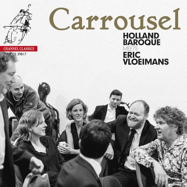 Holland Baroque - Carrousel