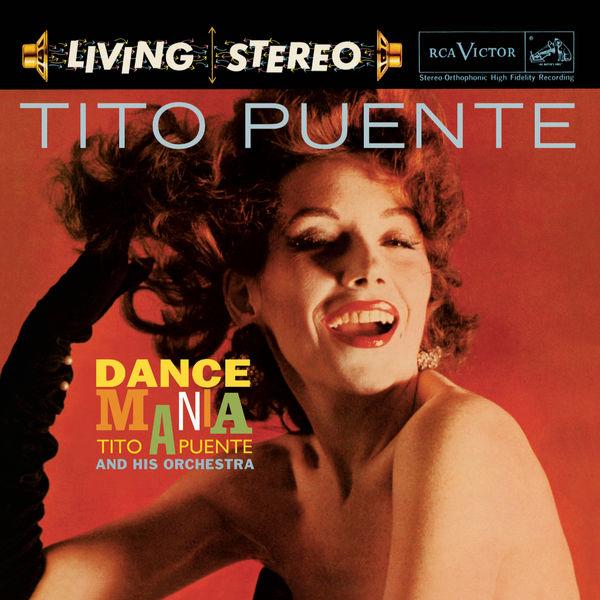 Tito Puente - Dance Mania (Legacy Edition)
