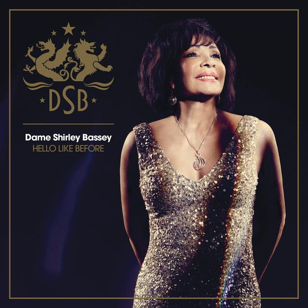 Shirley Bassey - Hello Like Before (Deluxe Version)