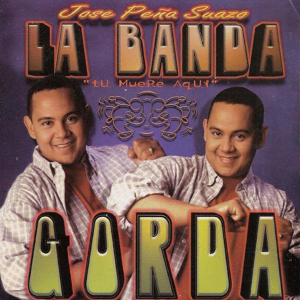 Jose Peña Suazo Y La Banda Gorda - Tu Muere Aquí