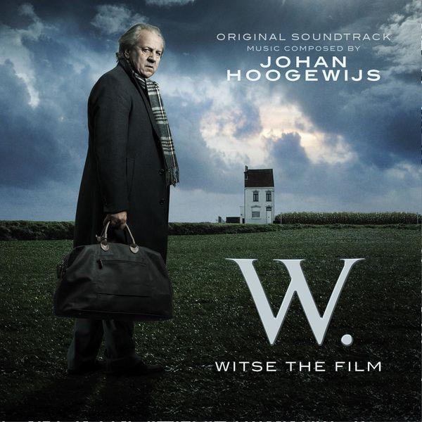 Johan Hoogewijs - W. - Witse the Film (Original Motion Picture Soundtrack)