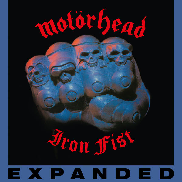 Motörhead - Iron Fist (Deluxe Edition)