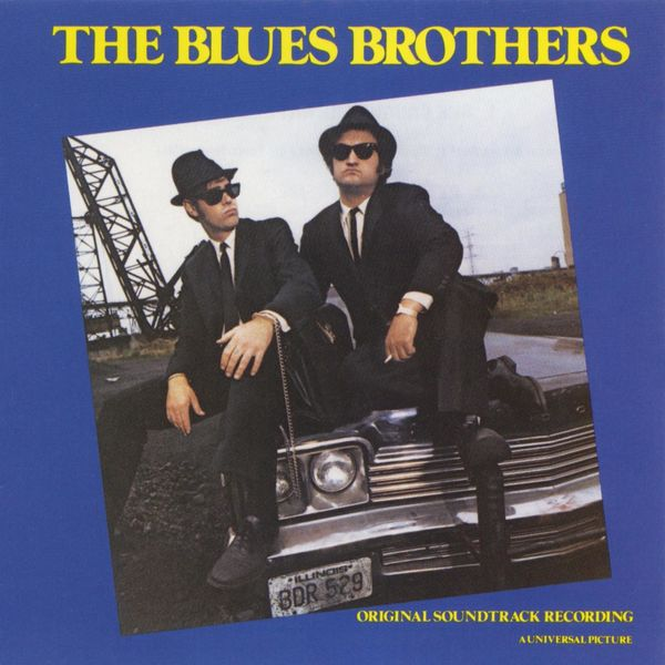 The Blues Brothers - The Blues Brothers Original Motion Picture Soundtrack