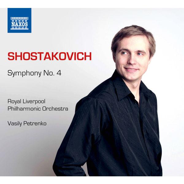 Vasily Petrenko - Dimitri Chostakovitch : Symphonie n° 4