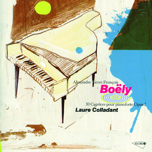 Laure Colladant - Boëly: 30 Caprices pour pianoforte Op. 2