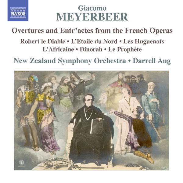 New Zealand Symphony Orchestra - Meyerbeer: Overtures & Entr'actes from the French Operas