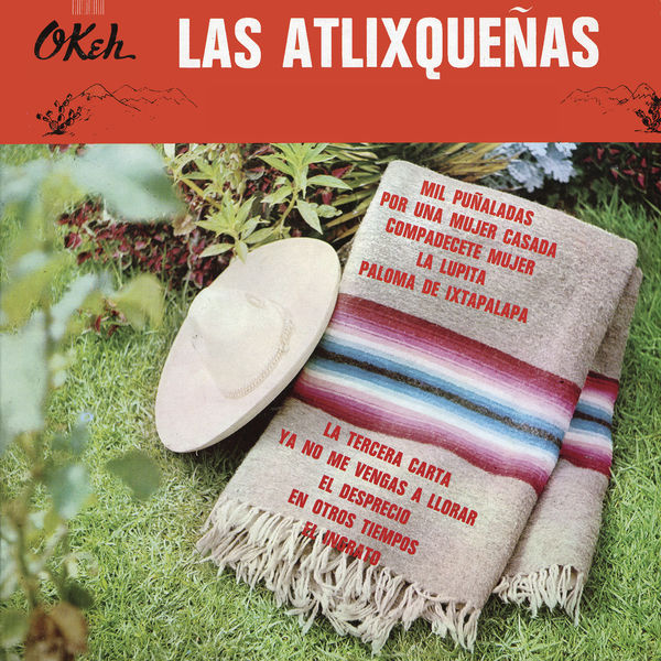 Las Atlixqueñas - Las Atlixqueñas