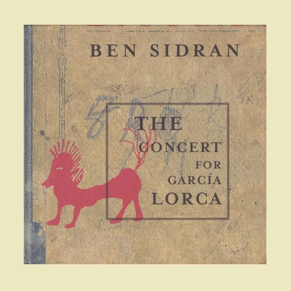 Ben Sidran - The Concert for Garcia Lorca